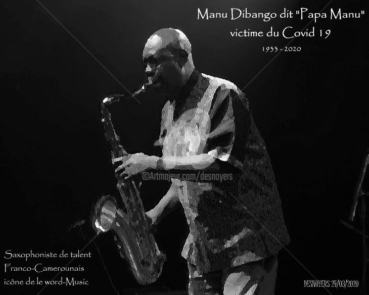 DESNOYERS - Manu Dibango dit Papa Manu