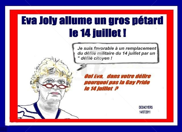DESNOYERS - Déclaration d'Eva Joly du 14 juillet